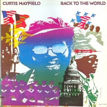 Curtis Mayfield ‎– Back To The World