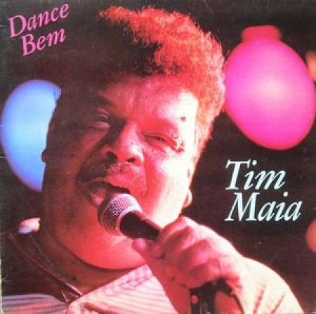 Tim Maia – Dance Bem