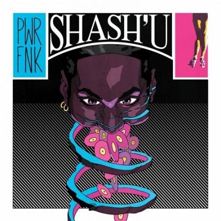 Shash'u ?– PWRFNK