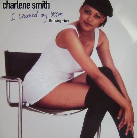 Charlene Smith ‎– I Learned My Lesson (The Swing Mixes