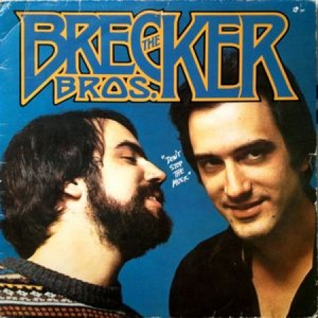 The Brecker Brothers ?– Don't Stop The Music