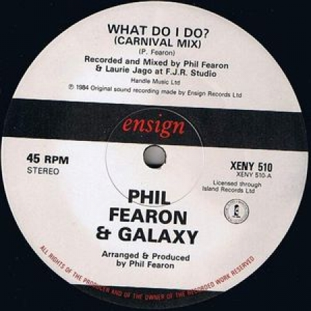 Phil Fearon & Galaxy ‎– What Do I Do? (Carnival Mix)