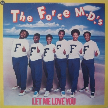 The Force M.D.'s – Let Me Love You