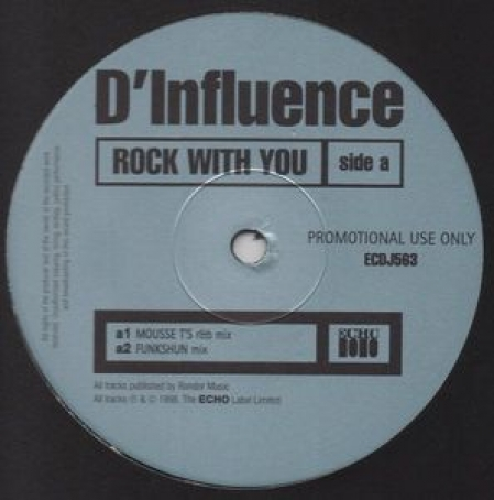 D'Influence ?– Rock With You