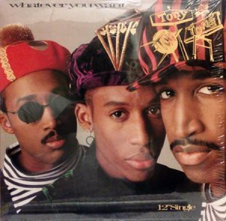 Tony! Toni! Toné! ‎– Whatever You Want