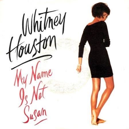 Whitney Houston – My Name Is Not Susan