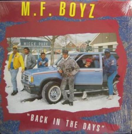 MF Boyz – Back In The Days