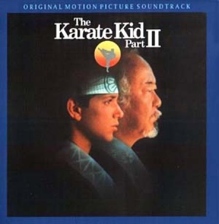 The Karate Kid Part II (Original Motion Picture Soundtrack)