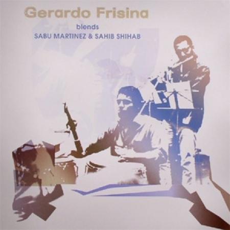 Gerardo Frisina – Gerardo Frisina Blends Sabu Martinez & Sahib Shihab