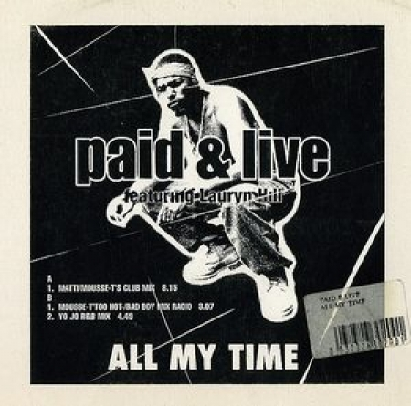 Paid & Live Feat. Lauryn Hill ‎– All My Time