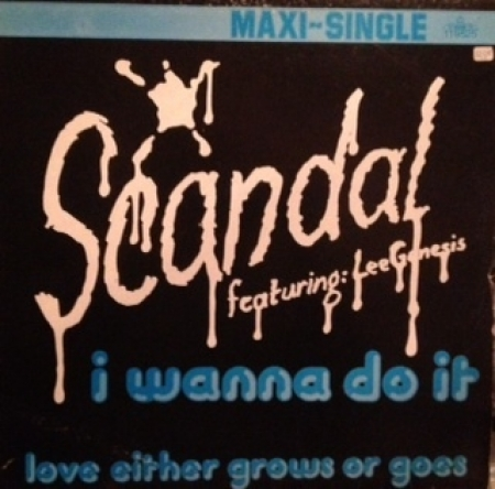 Scandal Featuring Lee Genesis ‎– I Wanna Do It