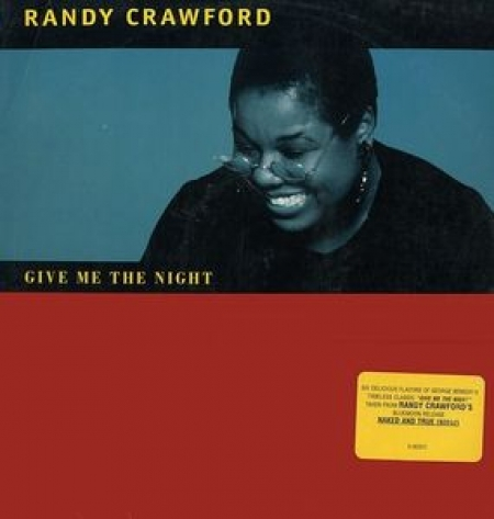 Randy Crawford ‎– Give Me The Night