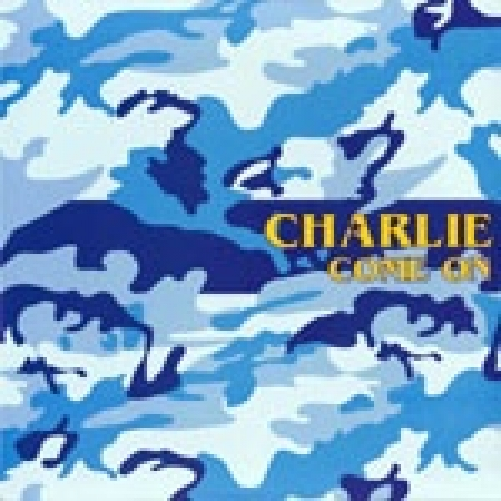 Charlie – Come On (The Mixes)
