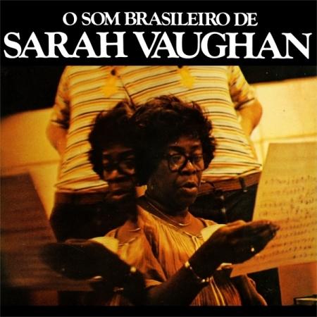 Sarah Vaughan – O Som Brasileiro De Sarah Vaughan
