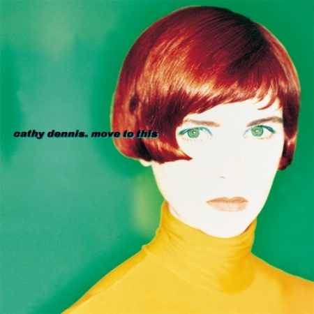 Cathy Dennis – Move To This