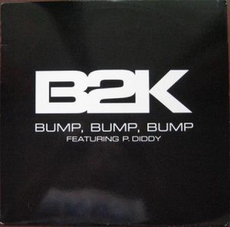 B2K Featuring P. Diddy – Bump, Bump, Bump