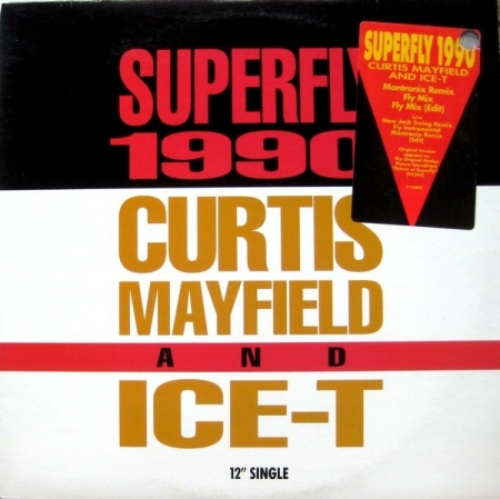 Curtis Mayfield And Ice-T – Superfly 1990