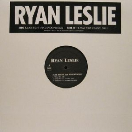 Ryan Leslie ‎– Just Right / The Way That U Move, Girl!