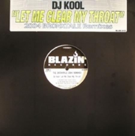 DJ Kool ?– Let Me Clear My Throat (2004 Bronxtale Remixes)