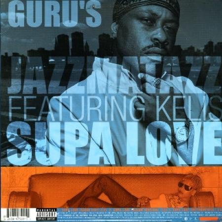 Guru's Jazzmatazz – Supa Love / Certified