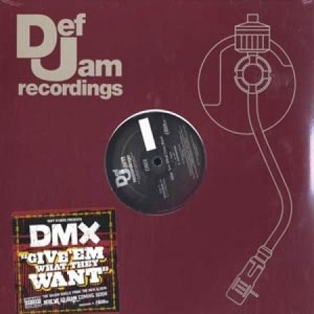 DMX ?– Give Em What They Want / Pump Ya Fist
