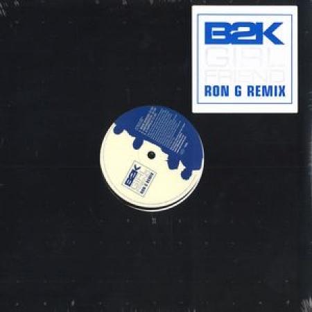B2K – Girlfriend (Ron G Remix)