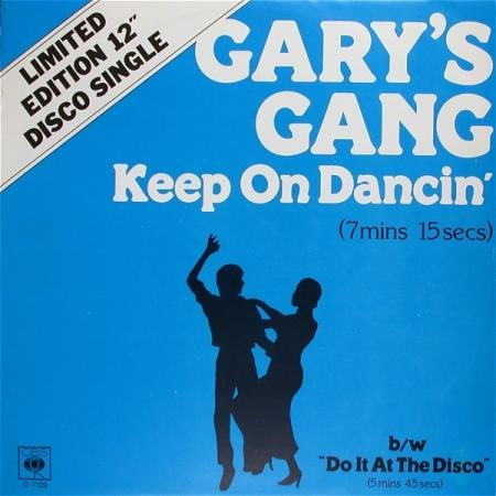 Gary's Gang ?– Keep On Dancin'
