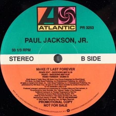 Paul Jackson, Jr.* – Make It Last Forever