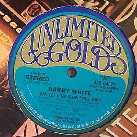 Barry White – Don't Let Them Blow Your Mind