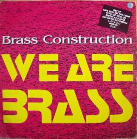 Brass Construction ‎– We Are Brass