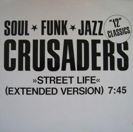 The Crusaders – Street Life
