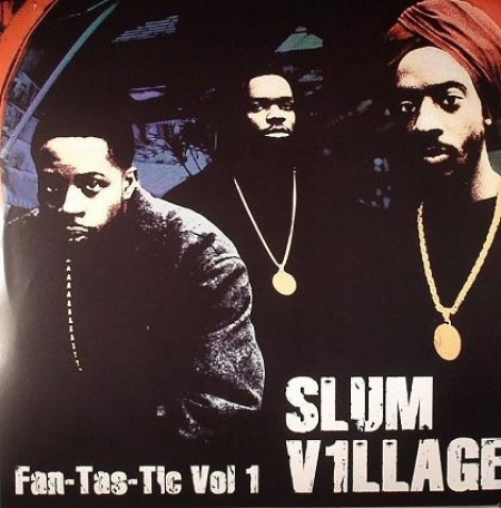 Slum Village - FanTasTic Vol 1