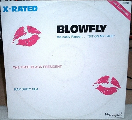 Blowfly ?- X-Rated - Rap Dirty / The First Black President