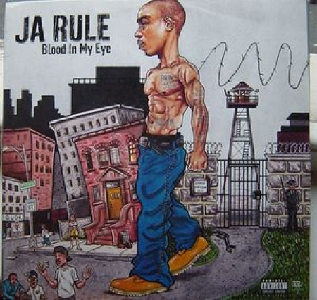 Ja Rule ‎– Blood In My Eye