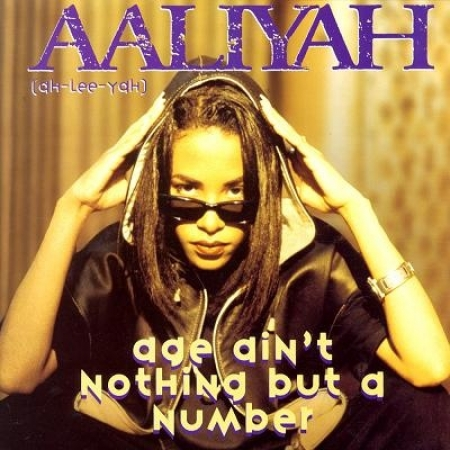 Aaliyah ‎– Age Ain't Nothing But A Number