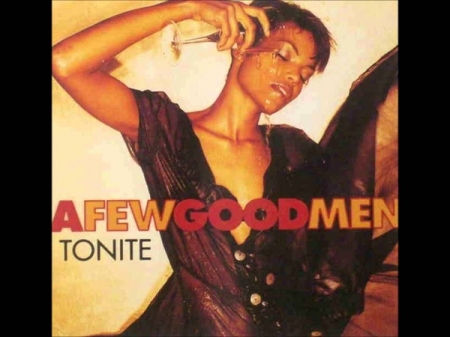 A Few Good Men ‎– Tonite