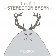 Le Jad ‎– Stereotor Break (Traktor Scratch Control Record)