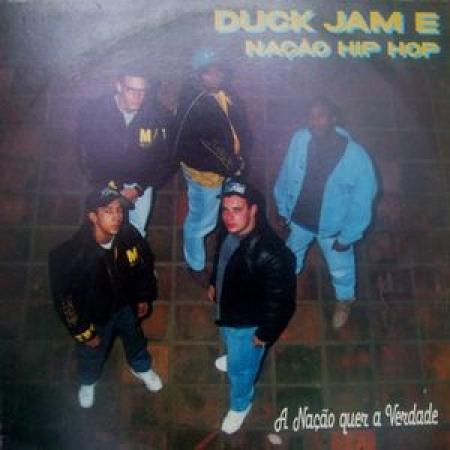 Duck Jam & Nação Hip Hop - A Nação Quer a Verdade