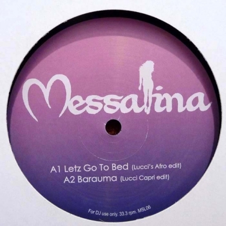 Messalina ‎– Letz Go To Bed
