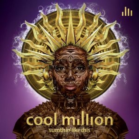 Cool Million ‎– Sumthin Like This