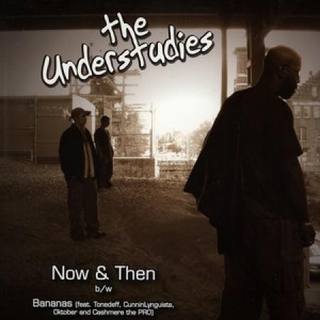 The Understudies – Now & Then Bananas