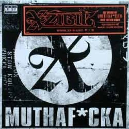 Xzibit – Mutha F*cka