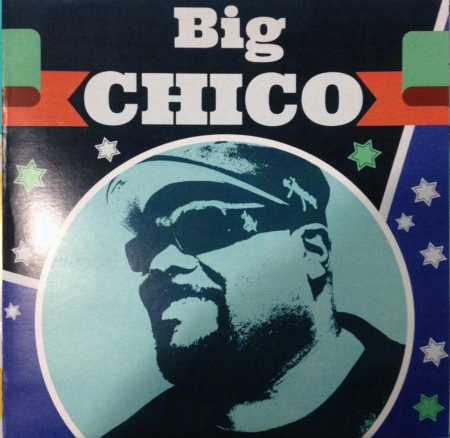 Big Chico - On The Rock / Here We Go
