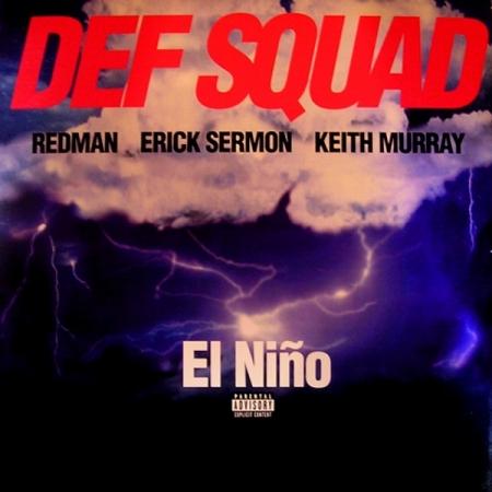 Def Squad ?– El Niño