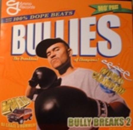 DJ Craze – Bully Breaks 2