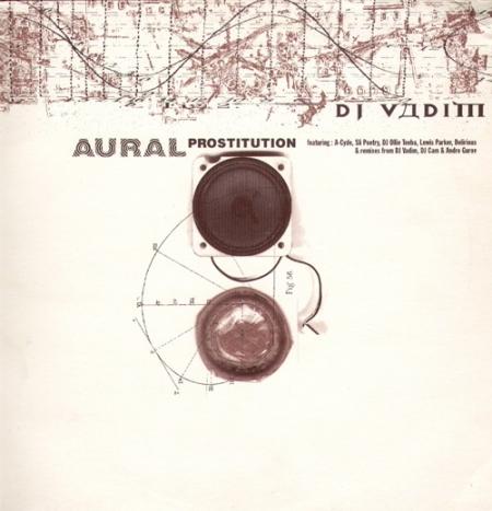 DJ Vadim – Aural Prostitution