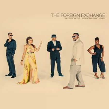 The Foreign Exchange ‎– Tales From The Land Of Milk And Honey