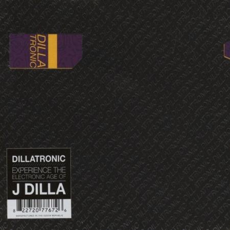 J Dilla – Dillatronic