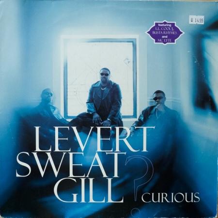 Levert Sweat Gill – Curious