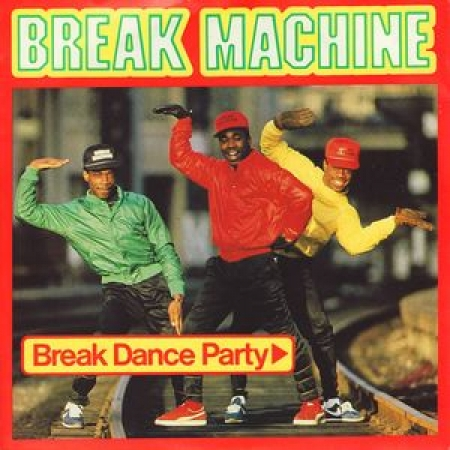 Break Machine ‎– Break Dance Party